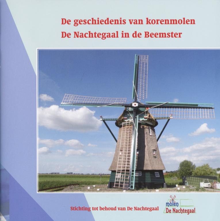 De geschiedenis van korenmolen De Nachtegaal in de Beemster